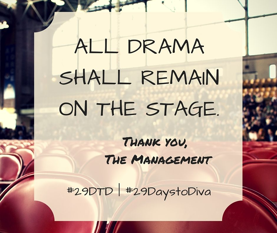 Your 29 Days to Diva Day 24 Challenge is to be a Kind Professional. | #29DTD | Sybaritic Singer