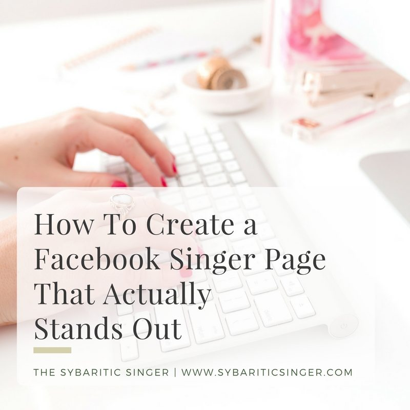 Facebook Pages for Singers | Sybaritic Singer