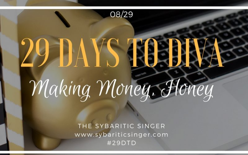 29 Days to Diva: Day 8 – Invest in Yourself → Upgrade Your Income